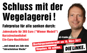 """Banner """"Schluss mit der Wegelagerei"""""""